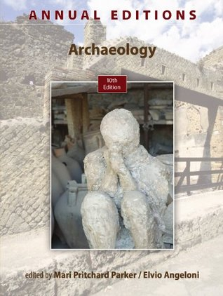 Annual Editions: Archaeology, 10/e, 10th edition