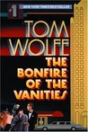 The Bonfire of the Vanities by Tom Wolfe