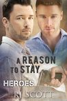 A Reason To Stay by R.J. Scott
