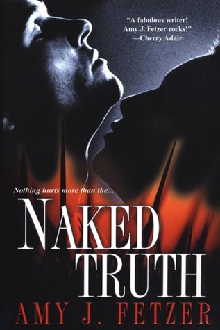 Ebook Naked Truth by Amy J. Fetzer read!