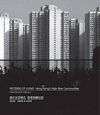 Patterns of Living: Hong Kong's High-Rise Communities