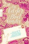 Ein letzter Brief von dir by Juliet Ashton