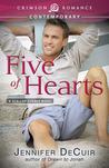 Five of Hearts by Jennifer DeCuir
