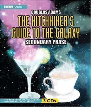 The Hitchhikers Guide to the Galaxy: The Secondary Phase(Hitchhikers Guide: Radio Play 2)