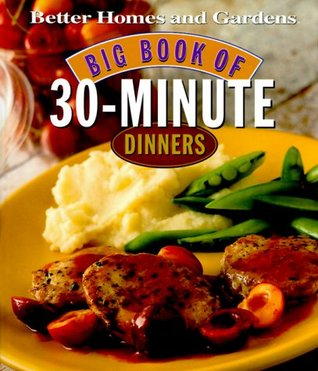 Big Book of 30-Minute Dinners
