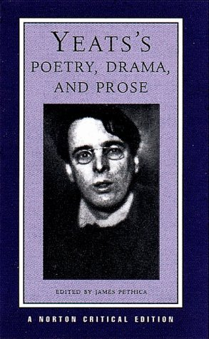 Poetry, Drama and Prose by W.B. Yeats