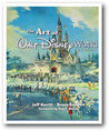 The Art of Walt Disney World by Jeff Kurtti