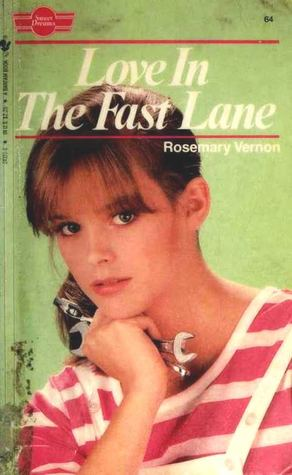 Love in the Fast Lane by Rosemary Vernon