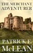 The Merchant Adventurer by Patrick E. McLean