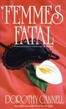 Femmes Fatal (Ellie Haskell Mystery, #4)