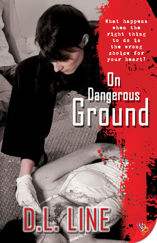 On Dangerous Ground (On Dangerous Ground, #1)
