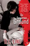 On Dangerous Ground (On Dangerous Ground, #1)