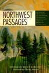 Northwest Passages: A Literary Anthology of the Pacific Northwest from Coyote Tales to Roadside Attractions