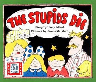 The Stupids Die by Harry Allard