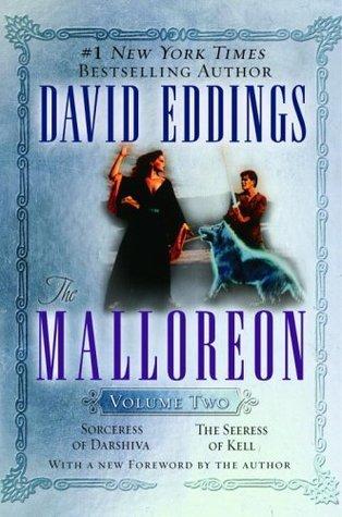 The Malloreon, Vol. 2: Sorceress of Darshiva / The Seeress of Kell (The Malloreon, #4-5)
