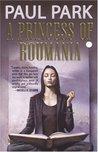 A Princess of Roumania (Princess of Roumania, #1)