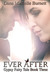 Ever After (Gypsy Fairy Tale, #3)