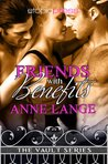 Friends with Benefits (The Vault Series: Friends & More, #1)