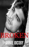 Broken by Annie Jocoby