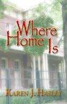 Where Home Is (The Laramie Series, #3)