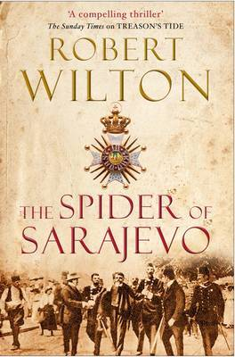 The Spider of Sarajevo (Archives of the Comptrollerate-General for Scrutiny and Survey, #3)