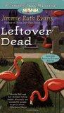 Leftover Dead (Trailer Park Mystery, #5)