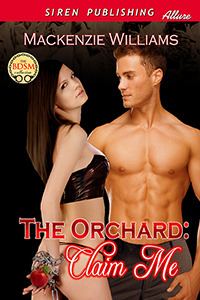 Ebook The Orchard: Claim Me by Mackenzie Williams DOC!