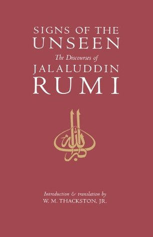 Signs of the Unseen by Jalaluddin Rumi