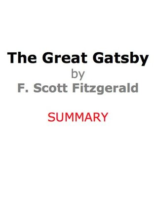 The Great Gatsby by F. Scott Fitzgerald - SUMMARY (5-min Summaries-Quick Reads)