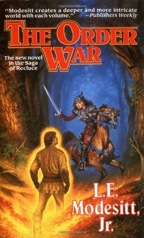 The Order War (The Saga of Recluce #4)