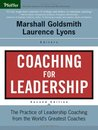 Coaching for Leadership: The Practice of Leadership Coaching from the World's Greatest Coaches