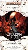 Forsaken House (Forgotten Realms: The Last Mythal, #1)