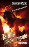 Taint of the Black Brigade (Eberron: Chronicles of Abraxis Wren, #2)