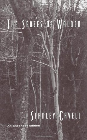The Senses of Walden by Stanley Cavell