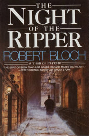 Night of the Ripper by Robert Bloch