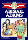 Abigail Adams: Girl of Colonial Days