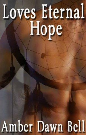 Love's Eternal Hope