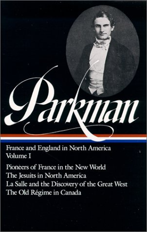 France and England in North America, Vol. 1