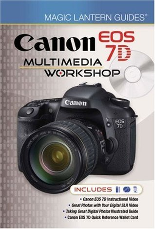 Magic Lantern DVD Guides: Canon EOS 7D Multimedia Workshop