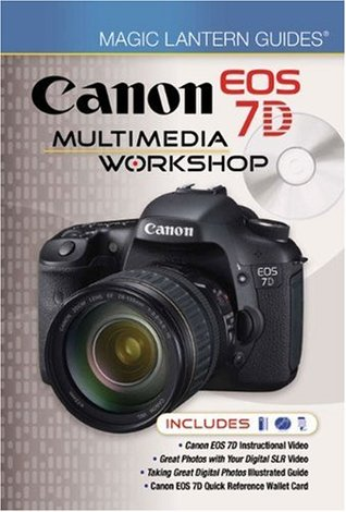 Magic Lantern DVD Guides: Canon EOS 7D Multimedia Workshop