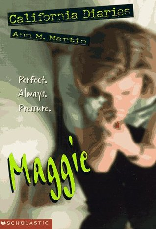 Maggie: Diary 1 (California Diaries, #3)