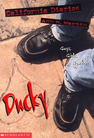 Ducky: Diary 1 (California Diaries, #5)