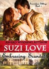 Embracing Scandal by Suzi Love