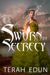 Sworn to Secrecy (Courtlight, #4)