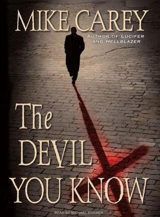 Devil You Know by Mike Carey