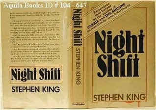 Night Shift: Excursions into Horror by the Author of Carrie and The Shining