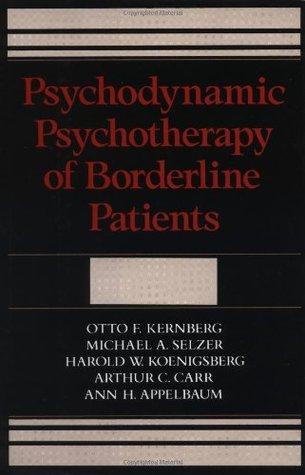 Psychodynamic Psychotherapy Of Borderline Patients