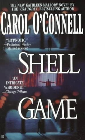 Shell Game by Carol O'Connell