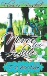 Never Too Late (Flower Basket, #2)