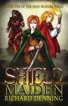 Shield Maiden (The Nine Worlds Book 1)